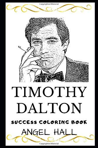 Timothy Dalton Success Coloring Book