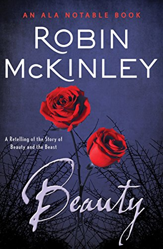 Beauty: A Retelling of the Story...