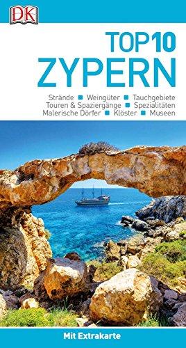 Top 10 Reiseführer Zypern: mit Extra-Karte und kulinarischem Sprachführer zum Herausnehmen