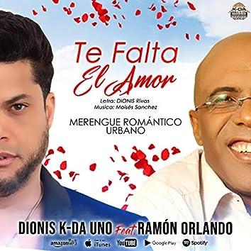 Te Falta el Amor Dionis K-da uno (feat. Ramon Orlando Valoy)