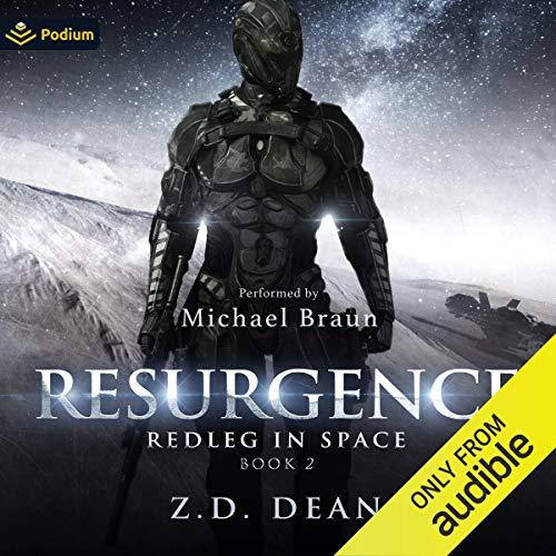 Resurgence: Redleg in Space, Book 2