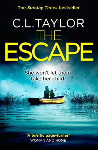 The Escape: The gripping, twisty thriller from the #1 bestseller (English Edition)