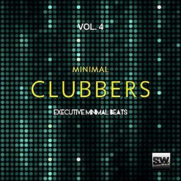 Minimal Clubbers, Vol. 4 (Executive Minimal Beats)