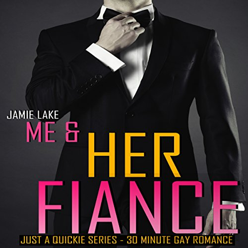 Me & Her Fiance audiobook cover art