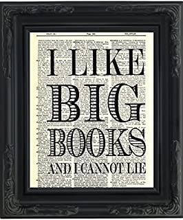 Dictionary Art Print - I Like Big Books and I Cannot Lie - Printed on Recycled Vintage Dictionary Paper - 8