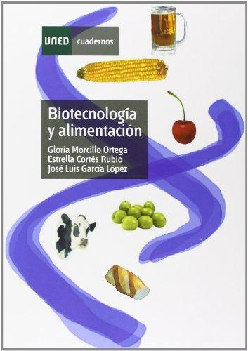 Biotecnología y alimentación (CUADERNOS UNED