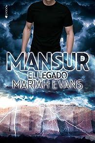 MANSUR. El legado par Mariah Evans