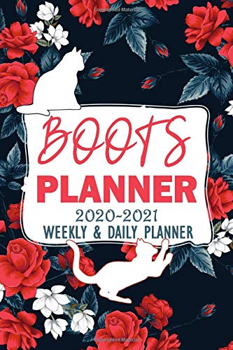 Boots Planner 2020-2021 Weekly And Daily Planner: Daily Work Task Checklist | Funny Personalised Cat Name Notebook | Cats Journal Diary for Women and ... Notebook for Boots Cat Owner (110 Pages, 6x9)