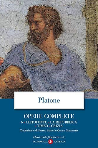 Opere complete. 6. Clitofonte, La Repubblica, Timeo, Crizia (Platone. Opere complete)