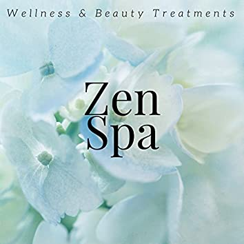 Zen Spa: Wellness & Beauty Treatments,  Music for Massage, Yoga & Meditation,  Instrumental New Age Music for Relaxation
