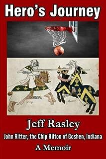 Hero's Journey: John Ritter; the Chip Hilton Goshen, Indiana; A Memoir