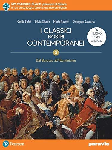 I classici nostri contemporanei. Nuovo esame di Stato. Per le Scuole superiori. Con e-book. Con espansione online (Vol. 2/3)