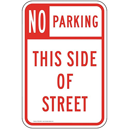 No Parking This Side of Street Sign, White Reflective, 18x12 in. with Center Holes on 80 mil Aluminum for Parking Control by ComplianceSigns