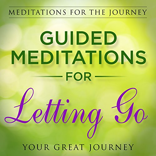 Guided Meditations for Letting Go  cover art