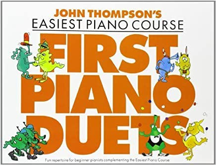 John Thompsons Easiest Piano Course: First Piano Duets by John Thompson(1996-09-12)