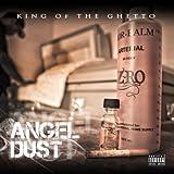 Angel Dust [Explicit]