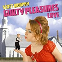 GUILTY PLEASUERES LOVE by SCOTT MURPHY(EX-ALLISTER) (2009-10-28)
