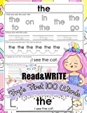 Read and Write Fry s First 100 Words: With 100 Sight Word Mini Books Write and Learn High Frequency Word Practice Pages That are Key to Reading Success Unicorn Style