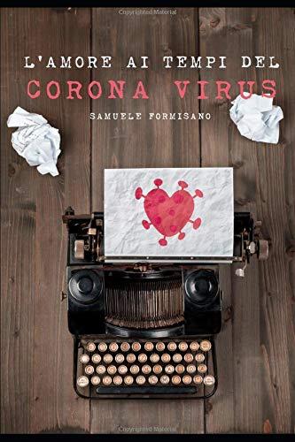 L'amore ai tempi del coronavirus