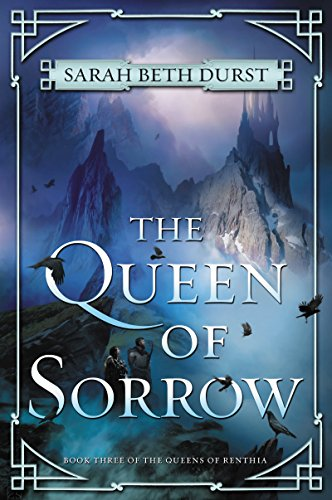 The Queen of Sorrow (Queens of Renthia Book 3) (English Edition)