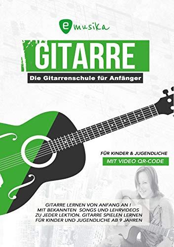 Die Gitarrenschule für Kinder und Jugendliche mit Video Tutorials zu jeder Übung