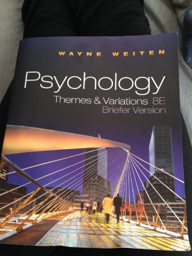 Psychology Themes & Variations 8E Briefer Version