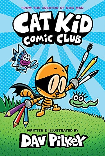 Cat Kid Comic Club From the Creator of Dog Man product image