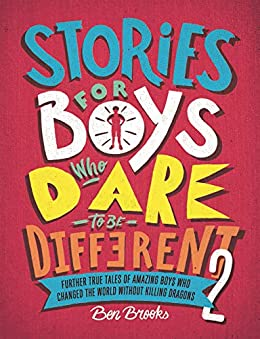 Stories for Boys Who Dare to be Different 2 by [Ben Brooks, Quinton Winter]