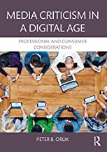 Media Criticism in a Digital Age: Professional And Consumer Considerations