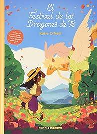El Festival de los Dragones de Té par O'Neill Katie