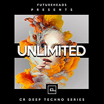 Unlimited (CR Deep Techno Series)