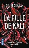 La fille de Kali par Denjean