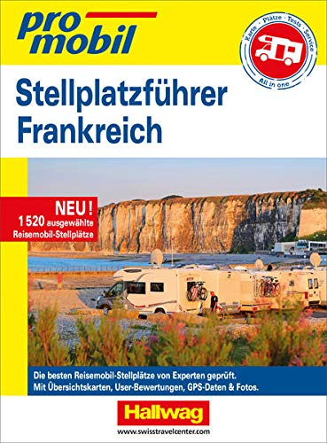 Stellplatzführer Frankreich Promobil (Campingführer)