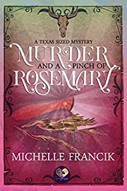 Murder and a Pinch of Rosemary: The Donahue Brothers of Texas, Book 1 (Texas-Sized Mysteries 3)