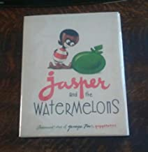 Jasper and the Watermelons