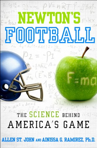 Newton's Football: The Science Behind America's Game (English Edition)