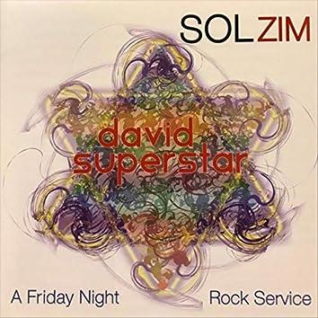 David Superstar: A Friday Night Rock Service