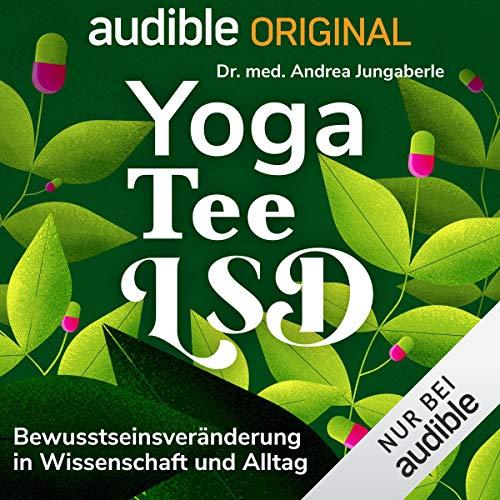 Yoga, Tee, LSD Titelbild