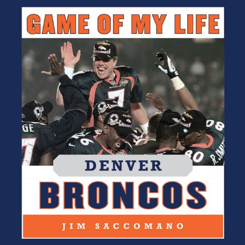 Game of My Life - Denver Broncos audiobook cover art
