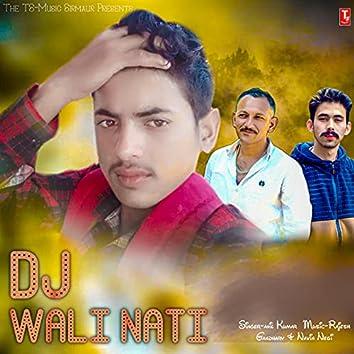 DJ Wali Nati