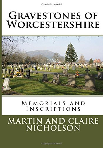 Gravestones of Worcestershire: Memorials and Inscriptions