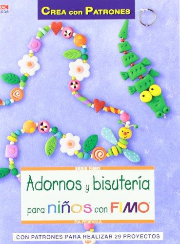 Adornos y bisutería para niños con Fimo (Serie Fimo)