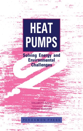 Heat Pumps: Solving Energy and Environmental Challenges (English Edition)