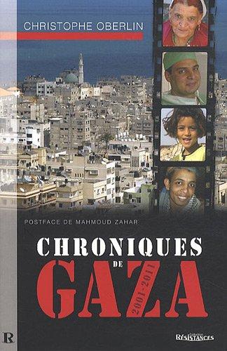 Chroniques de Gaza (2001-2011)