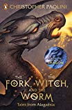 The Fork The Witch And The Worm: Tales from Alagaësia Volume 1: Eragon (The Inheritance Cycle)