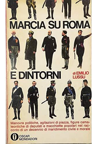 MARCIA SU ROMA E DINTORNI DI EMILIO LUSSU - MONDADORI 1968