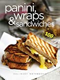 Panini's, wraps & sandwiches (Culinary notebooks)