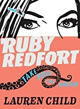 [(Ruby Redfort Take Your Last Breath )] [Author: Lauren Child] [May-2013]