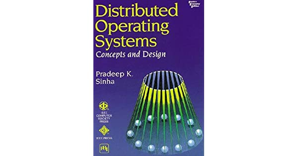 Distributed Operating Systems Concepts And Design Sinha Pradeep K Amazon Sg Books