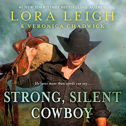 Strong, Silent Cowboy Audiobook By Lora Leigh, Veronica Chadwick cover art